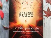 Recensione: vite parallele Antonio Fusco