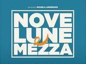 Nove lune mezza, l'esordio alla regia Michela Andreozzi racconta donne oggi realizzazione personale maternità