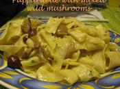Recipe Pappardelle with mixed wild mushrooms, Borlotti beans olive lemon juice, Olive juice dressing