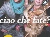 Ciao fate? Pina Diego Vale (Mondadori)
