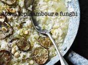 Risotto funghi topinambour