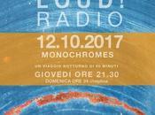 "LOUD! ""Monochromes"", 12.10.2017"