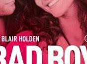 "Anteprima: ""BAD BOY. SEMPRE"" Blair Holden"