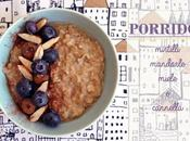 PORRIDGE mirtilli mandorle miele cannella