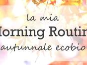 Morning Routine autunnale