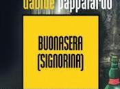 Davide Pappalardo Buonasera (Signorina) thriller ritratti.