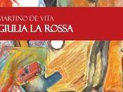 """Martino Vita, """"Giulia Rossa"""""""