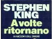 VOLTE RITORNANO STEPHEN KING della fine trentacinquesimo libro 2017)
