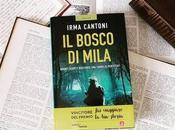 """Recensione: bosco Mila"""" Irma Cantoni"""