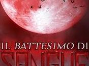 Segnalazione BATTESIMO SANGUE Natascia Lucchetti