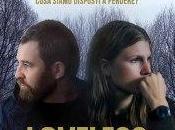 Loveless Andrej Zvyagintsev: recensione