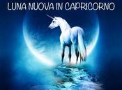 gennaio 2018 LUNA NUOVA CAPRICORNO: tempo agire!, Roberta Turci