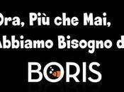 """Ora, Mai, Abbiamo Bisogno """"Boris""""!"""