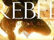 Recensione: Rebel. nuova alba