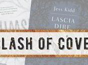Clash Covers Lascia dire alle ombre Jess Kidd