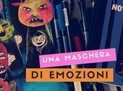 maschera di... emozioni
