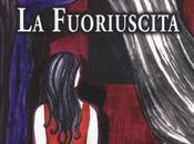 Fuoriuscita romanzo psicologico tinte gialle dello scrittore Giuseppe Lago