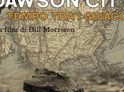 """Recensione: """"Dawson City tempo ghiacci"""" BuioDoc"""