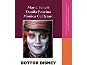 Dottor Disney Hyde. Intervista alla Dottoressa Monica Calderaro