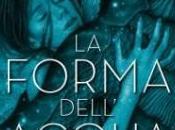 """Oscar 2018 libri: forma dell'acqua"""""""