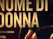 """nome donna"" marco tullio giordana"