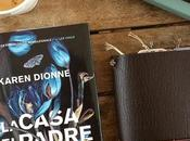Recensione, CASA PADRE Karen Dionne
