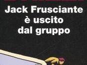 Jack Frusciante uscito gruppo Enrico Brizzi