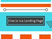 Crea Landing Page efficace pochi minuti