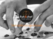 Nona edizione Fish&Chef