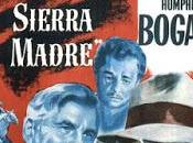 tesoro della Sierra Madre John Huston (1948)