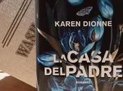 "Recensione casa padre"" Karen Dionne"