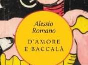 Bookmania 04/05/18: D'amore Baccalà Alessio Romano