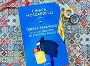 Recensione: Teresa Papavero. maledizione Strangolagalli Chiara Moscardelli