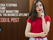 SUGGERIMENTI fare Content Marketing, altrimenti