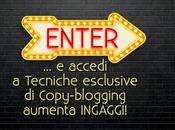 Tips INFALLIBILI cattura INGAGGI Copy-blogger: Come dire Ego-blogging addio!