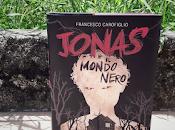 Recensione: Jonas Mondo Nero, Francesco Carofiglio