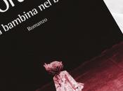 RECENSIONE Bambina Buio Antonella Boralevi Baldini&Castoldi