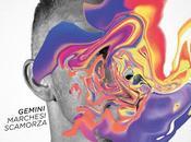 Zoppo... ascolta 'Gemini', concept album MARCHESI SCAMORZA!