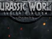[film] Jurassic World regno distrutto (Jurassic World: Fallen Kingdom)