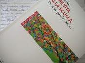 """Recensione """"Dare vita alla scuola. Desideri, parole azioni"""" edito Franco Angeli"""