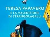 Teresa Papavero maledizione Strangolagalli
