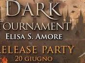 "Release Party: ""Dark Tournament: Vinci Muori"" Elisa Amore Recensione anteprima"