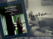 Joël Dicker scomparsa Stephanie Mailer intrico!