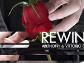 Rewind nuovo singolo Anthony Vittorio Conte venerdì giugno 2018 radio digitale