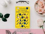 """Anteprima notti califfo"""" Renée Ahdieh! Arriva raccolta novelle, dell'amatissima, serie iniziata moglie Califfo"""""""