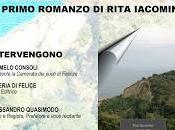 RUPE BIANCOSPINO primo romanzo della poetessa Rita Iacomino luglio p.v. Abruzzo anteprima nazionale