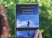 """Recensione: bambina trovava cose perdute"""" Patrizia Emilitri"""