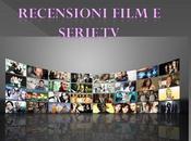 Recensioni film serie