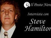 Intervista Steve Hamilton