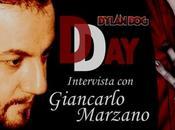 Dylan Day-Prima Parte: Intervista Giancarlo Marzano